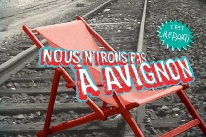 Nous n'irons pas à Avignon 2019